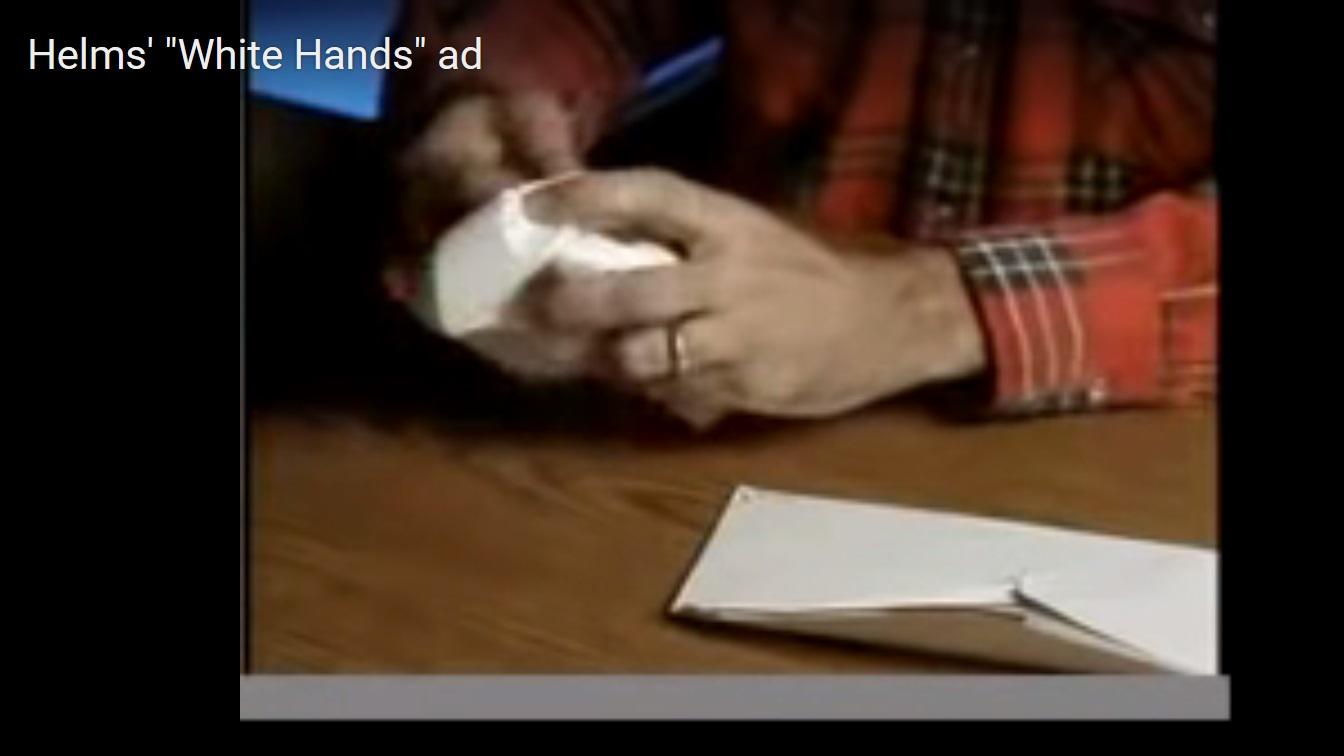 Jessie Helms, White Hands ad, Racism, Identity Politics