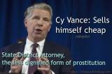 Cy Vance, Allegedly, Manhattan State District Attorney, Prostitution