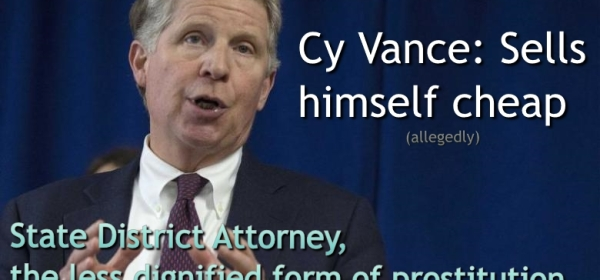 Cy Vance, Allegedly, Manhattan State District Attorney, Prostitution
