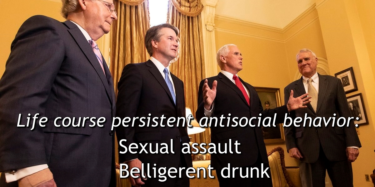 Brett Kavanaugh, Sexual Assault, Rape, Patrick Leahy, Antisocial Behavior, Adolescence Limited, Life Course Persistent